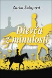 Dievča z minulosti - Zuzana Šulajová