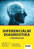 Diferenciální diagnostika v neurologii - Roman Jirák,  Petr Herle, ...