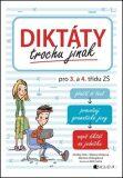 Diktáty trochu jinak pro 3. a 4. třídu ZŠ - Ondřej Hník, ...