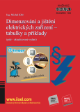 Dimenzování a jištění elektrických zařízení – tabulky a příklady (páté – aktualizované vydání) - Michal Kříž