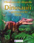 Dinosauři a prehistorický život - Sam Taplin