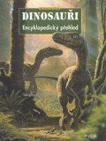 Dinosauři Encyklopedický přehled - Paul Barrett, Raul Martín