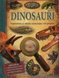 Dinosauři pod lupou - Prohlédněte si zblízka neobyčejný svět pravěku - Douglas Palmer