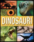 Dinosauři: Setkání s obry pravěkého světa - Angelo Menta