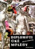 Diplomatické maléry - Milan Syruček