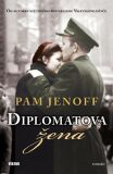 Diplomatova žena - Pam Jenoff
