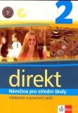 Direkt 2 – Němčina pro SŠ - Učebnice a pracovní sešit - Giorgio Motta, ...
