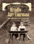 Divadlo Járy Cimrmana + DVD - Zdeněk Svěrák, ...