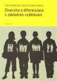 Diverzita a diferenciace v základním vzdělávání - Hana Kasíková, ...