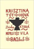 Dívka, která nemluvila - Krisztina Tóthová
