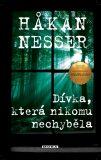 Dívka, která nikomu nechyběla - Hakan Nesser