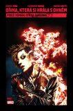 Dívka, která si hrála s ohněm - Denise Mina,  Manco Leonardo, ...
