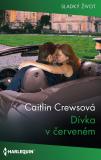 Dívka v červeném - Caitlin Crewsová