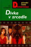 Dívka v zrcadle - Eva Kačírková