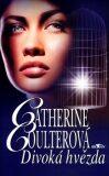 Divoká hvězda - Catherine Coulterová