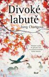 Divoké labutě - Jung Chang