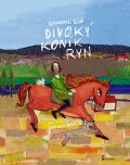 Divoký koník Ryn - Bohumil Říha