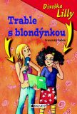 Divoška Lilly Trable s blondýnkou - Franziska Gehm