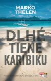 Dlhé tiene Karibiku - Marko Thelen