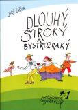 Dlouhý, Široký a Bystrozraký - Jiří Žáček, Marie Tichá