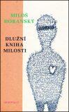Dlužní kniha milosti - Miloš Horanský