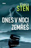 Dnes v noci zemřeš - Viveca Sten