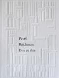 Dny ze dna - Pavel Rajchman
