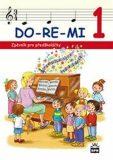 DO-RE-MI 1 Zpěvník pro předškoláčky - Mgr. Marie Lišková