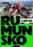 Do rumunských hor s dětmi. Cestovní průvodce - Ivan Brezina