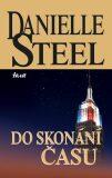 Do skonání času - Danielle Steel