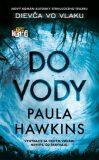 Do vody (SK)  - Paula Hawkins