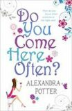 Do you Come here often - Alexandra Potter