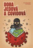 Doba jedová a covidová - Anna Strunecká, ...