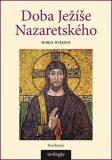 Doba Ježíše Nazaretského - Mireia Ryšková