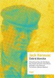 Dobrá bloncka - Jack Kerouac