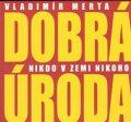 Nikdo v zemi nikoho - Vladimír Merta