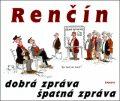 Dobrá zpráva, špatná zpráva - Vladimír Renčín