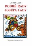 Dobré rady Josefa Lady - Hana Kneblová