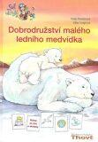 Dobrodružství malého ledního medvídka - Katja Reiderová, ...