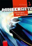 Dobrodružství Minecraftu 1 - Povstání Herobrina - S.D. Stuart