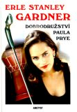 Dobrodružství Paula Prye - Erle Stanley Gardner