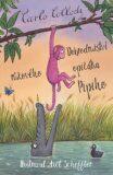 Dobrodružství  růžového opičáka Pipiho - Alessandro Gallenzi, ...
