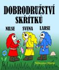 Dobrodružství skřítků Nilse, Svena a Larse - Marie Němcová