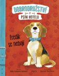 Dobrodružství v psím hotelu 1: Fredík se nebojí - Shelley Swanson Saterenová
