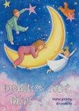 Dobrou noc, děti - Nicola Baxterová, ...
