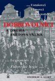 Dobrovolníci a Druhá světová válka - Stanislav A. Auský