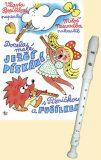 Docela malé ježčí pískání s Písničkou a Fučílkem - Miloš Nesvadba, ...