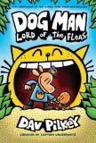 Dog Man 5: Lord of the Fleas - Dav Pilkey