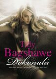 Dokonalá - Tilly Bagshawe