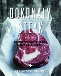 Dokonalý steak - Polman Marcus
